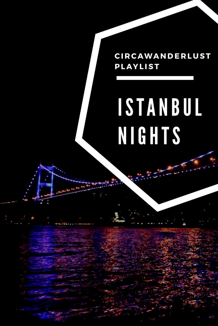Istanbul Nights, A Playlist