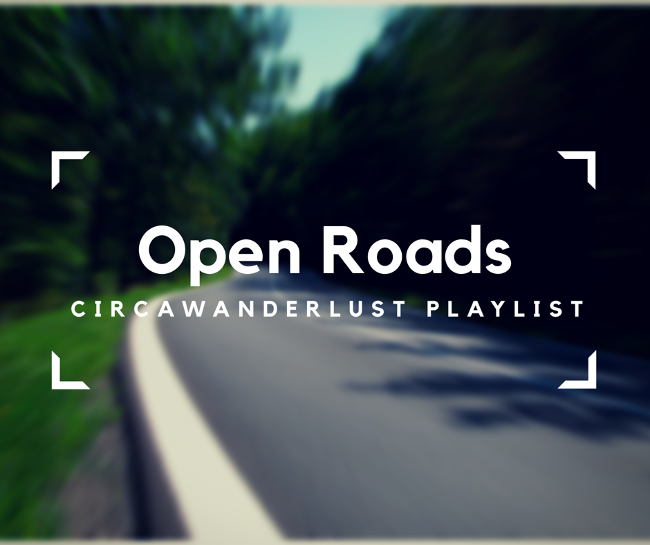 Open Roads Playlist