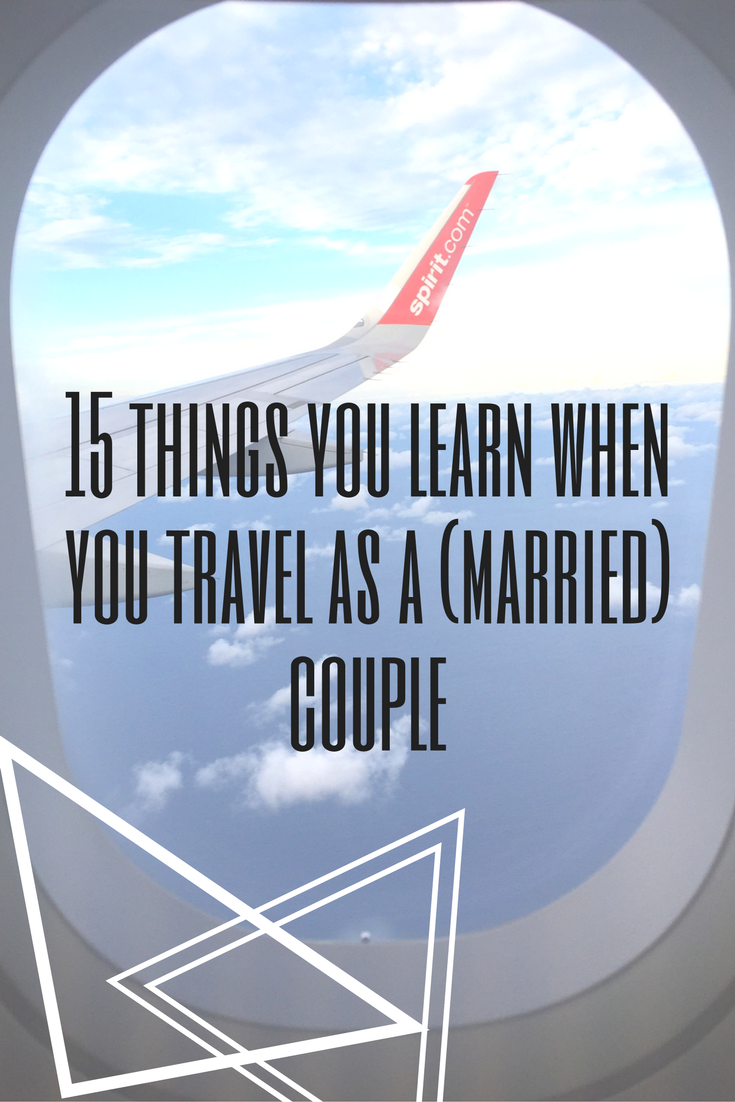 15 Things You Learn When You Travel as a (Married) Couple
