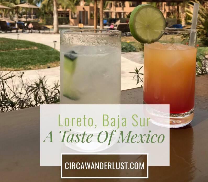A Taste of Mexico's Loreto, Baja Sur