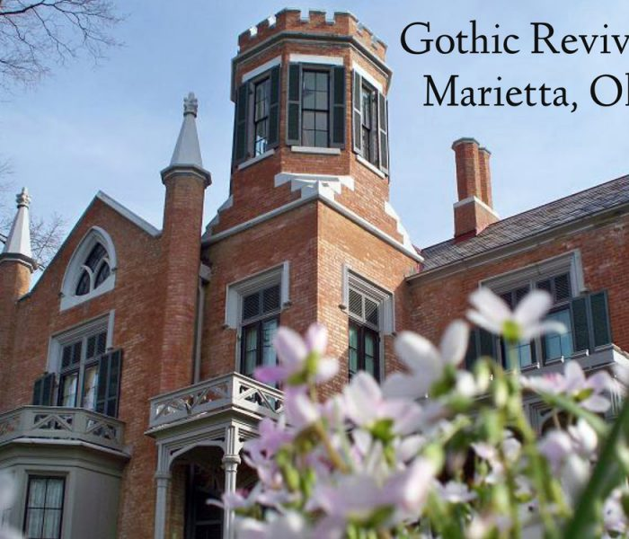 Gothic Revival and The Castle in Marietta, Ohio